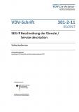 VDV-Schrift 301-2-11 IBIS IP Beschreibung der Dienste / Service description VideoLiveService [PDF Datei]