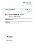 VDV-Schrift 301-2-13 IBIS-IP Beschreibung der Dienste / Service VideoDisplayService [PDF Datei]