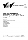 VDV-Schrift 331 Safety Integrity Requirements f. Signaling a. Train control a. prot. syst. .[Print]