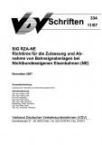 VDV-Schrift 334 SIG RZA-NE Richtlinie für die Zulassung und Abnahme von Bahnsignalanlagen [Print]
