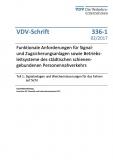VDV-Schrift 336-1 Funktionale Anforderungen für Signal und Zugsicherungsanlagen [Print]