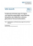VDV-Schrift 336-1 Funktionale Anforderungen für Signal und Zugsicherungsanlagen [eBook]