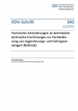 VDV-Schrift 345 Technische Anforderungen an betriebsleittechn. Einrichtungen zur Fernbed. ...[Print]