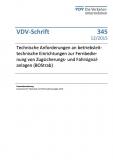 VDV-Schrift 345 Technische Anforderungen an betriebsleittechnische Einrichtungen ..... [eBook]