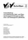 VDV-Schrift 346 Instandhaltung von elektrischen Stell- und Überwachungseinrichtungen [Print]