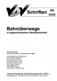 VDV-Schrift 362 Bahnüberwege in abgeschlossenen Werksbereichen [Print]