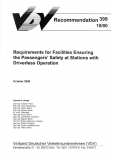 VDV-Schrift 399 Requirements for Facilities Ensuring the Passangers´Safety ....[Print]