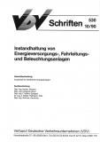 VDV-Schrift 530 Instandhaltung von Energievers.-, Fahrleistungs-  und Beleucht.-anlagen [eBook]