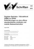 VDV-Schrift 423 Digitaler Betriebs-/Bündelfunk (DBB) im ÖPNV [Print]