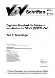 VDV-Schrift 423_1 Digitaler Standart für Telekommunikation im ÖPNV Teil 1: Grundlagen [eBook]