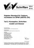 VDV-Schrift 423_2 Digitaler Standard für Telekommunikation im ÖPNV (DISTL-ÖV) Teil 2: [eBook]