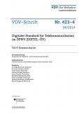 VDV-Schrift 423_4 Digitaler Standart für Telekommunikation im ÖPNV (DISTEL-ÖV) Teil 4:  [eBook]