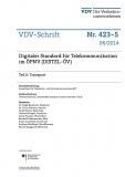 VDV-Schrift 423_5 Digitaler Standart für Telekommunikation im ÖPNV (DISTEL-ÖV) Teil 5: [eBook]