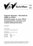 VDV-Schrift 423 Digitaler Betriebs-/Bündelfunk (DBB) im ÖPNV [eBook]