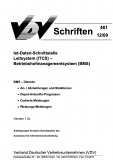 VDV-Schrift 461 Ist-Daten-Schnittstelle Leitsystem (ITCS) -Betriebshofmanagementsystem (BMS) [Print]