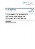 VDV-Schrift 505 Aufbau und Schutzmaßnahme von Gleichrichter-Unterwerken v. Gleichstrom ... [Print]