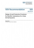 VDV-Schrift 505 Design of and Protective Provisions for Rectifier Substations for Urban DC.. [eBook]