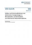 VDV-Schrift 506 Aufbau und Schutzmaßnahmen von elektrischen Energieanlagen in Betriebshöfen .[Print]
