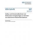 VDV-Schrift 507 Aufbau und Schutzmaßnahmen von elektrischen Energieanlagen an Strecken [Print]