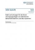 VDV-Schrift 515 Kabel und Leitungen für die Stromversorgungsanl. v. Gleichstrom-Nahverk. ...[Print]