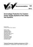 VDV-Schrift 525 Overvoltage Protection for Tractoin Power Supply Systems of DC Urban .......[Print]