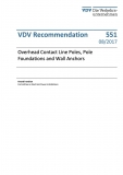 VDV-Schrift 551 Overhead Contact Line Poles, Pole Foundation and Wall Anchors  [Print]