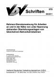 VDV-Schrift 570 Rahmen-Dienstanweisung für Arbeiten an und in der Nähe v. unter .... [Print]