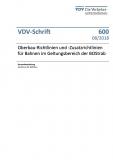 VDV-Schrift 600 Oberbau-Richtlinien und Ober-Bau Zusatzrichtlinien für Bahnen ...[Print]
