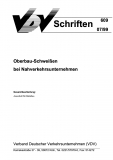 VDV-Schrift 609 Oberbau - Schweißen bei Nahverkehrsunternehmen [eBook]