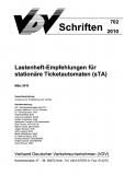 VDV-Schrift 702 Lastenheft - Empfehlung für stationäre Ticketautomaten (sTA) [eBook]