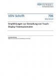 VDV-Schrift 706 Empfehlung zur Gestaltung von Touch-Display-Ticketautomaten [Print]