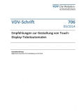 VDV-Schrift 706 Empfehlung zur Gestaltung von Touch-Display-Ticketautomaten [eBook]