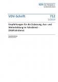 VDV-Schrift 712 Empfehlung für die Zulassung, Aus- und Weiterbildung im Fahrdienst .... [eBook]
