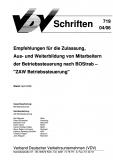 VDV-Schrift 719 Empfehlungen für die Zulassung, Aus- und Weiterbildung von Mitarbeitern ...  [eBook]