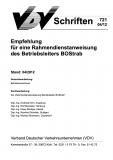 VDV-Schrift 721 Empfehlung für eine Rahmendienstanweisung des Betriebsleiters BOStrab [eBook]