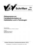 VDV-Schrift 724 Piktogramme zur Fahrgastinformation an Haltestellen und in Fahrzeugen [Print]