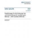 VDV-Schrift 727 Empfehlung für die Zulassung, Aus- und Weiterbildung für Ausbilder...[Print]