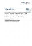 VDV-Schrift 736-1 Umgang mit Störungsmeldungen (UMs) Teil1Fachliche Anforderungen ... [Print]