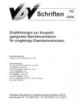 VDV-Schrift 752 Empfehlung zur Auswahl geeigneter Betriebsverfahren für eingleisige Strecken [Print]