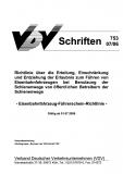 VDV-Schrift 753 Richtlinie über die Erteilung, Einschränkung und Entziehung der Erl. ...... [Print]