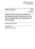 VDV-Schrift 755 Richtlinie für den Erwerb (Erhalt, Überwachung) der Streckenk. auf Schienen [Print]