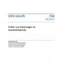 VDV-Schrift 758 Prüfen von Güterwagen im Eisenbahnbetrieb [Print]