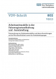 VDV-Schrift 802 Arbeitszeitmodelle in der Fahrzeuginstandhaltung und -bereitstellung [PDF Datei]