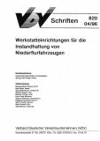 VDV-Schrift 820 Werkstatteinrichtungen für Instandhaltung von Niederflurfahrzeugen [Print]