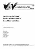 VDV-Schrift 820 Workshop Facilities for the Maintenance of Low-Floor-Vehicles [Print]
