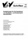 VDV-Schrift 823 Empfehlung für die Gestaltung von Straßenbahn- und Straßenbahn....... [Print]