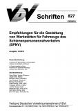 VDV-Schrift 827 Empfehlung für die Gestaltung von Werkstätten für Fahrzeuge des SPNV [Print]