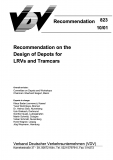 VDV-Schrift 823 Recommendation on the Design of Depots for LRVs and Tramcars [Print]