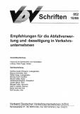 VDV-Schrift 852 Empfehlung für die Abfallverwertung und - beseitigung in Verkehrsunters....[eBook]
