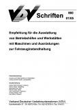 VDV-Schrift 860 Empfehlung für die Ausstattung von Betriebshöfen und Werkstätten ..... [eBook]